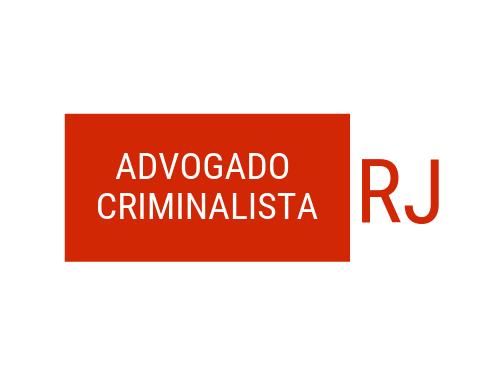 Advogado Criminalista RJ – Bacharel em Direito pela UERJ, Especialista em Direito Penal